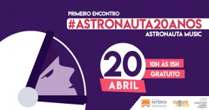 #ASTRONAUTA20ANOS