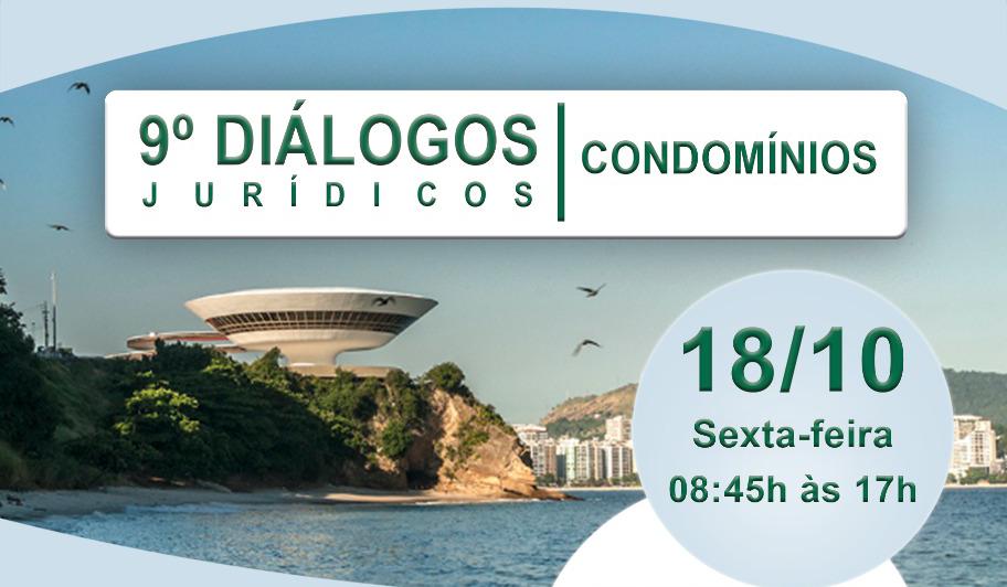 DIÁLOGOS JURÍDICOS – CONDOMÍNIOS – pela 1ª vez em Niterói!